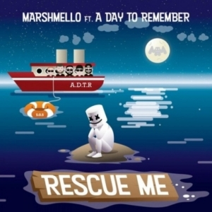 Marshmello - Rescue Me Ft. A Day to Remember